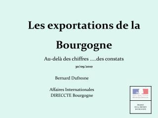 Les exportations de la Bourgogne Au-del  des chiffres  ..des constats 30