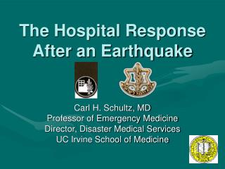 The Hospital Response After an Earthquake