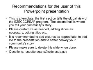 Recommendations for the user of this Powerpoint presentation