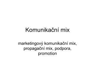 Komunikacn  mix