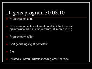 Dagens program 30.08.10