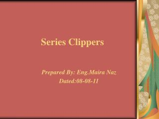 Series Clippers