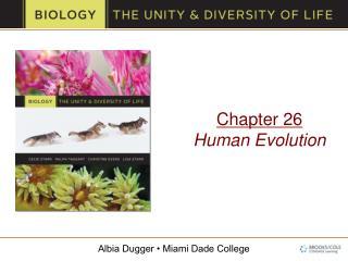 Chapter 26 Human Evolution