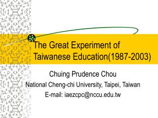 The Great Experiment of Taiwanese Education1987-2003