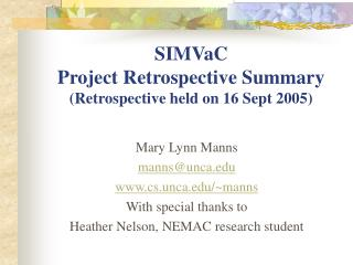 SIMVaC Project Retrospective Summary Retrospective held on 16 Sept 2005