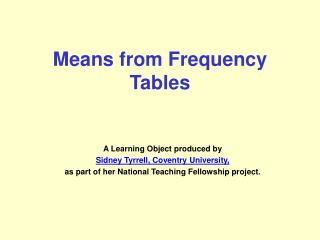 Means from Frequency Tables