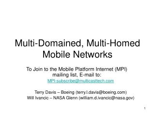 Multi-Domained, Multi-Homed Mobile Networks