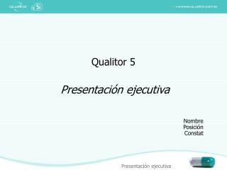 Qualitor 5   Presentaci n ejecutiva