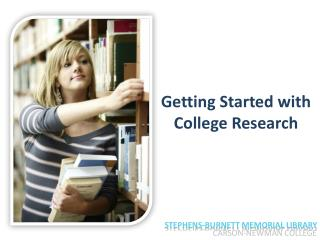 Getting Started with College Research