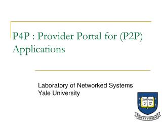 P4P : Provider Portal for P2P Applications