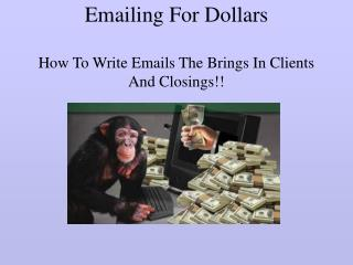 Emailing For Dollars  How To Write Emails The Brings In Clients And Closings