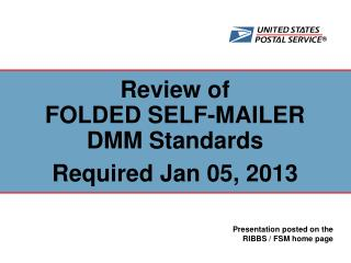Review of FOLDED SELF-MAILER DMM Standards   Required Jan 05, 2013