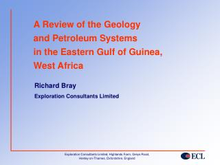 A Review of the Geologyand Petroleum Systemsin the Eastern Gulf of Guinea