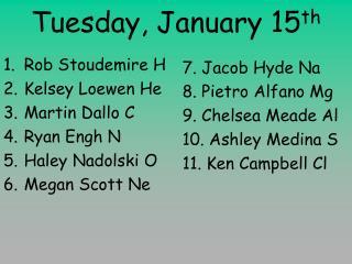 Tuesday, January 15th