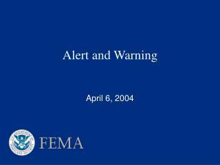 Alert and Warning