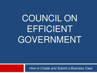 COUNCIL ON EFFICIENT GOVERNMENT