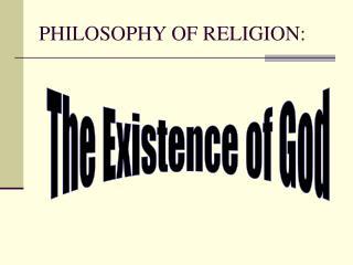 PHILOSOPHY OF RELIGION: