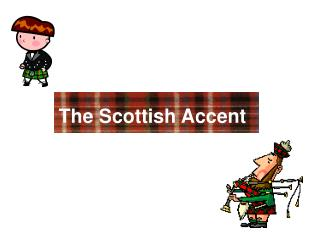 The Scottish Accent
