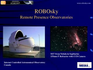 ROBOsky Remote Presence Observatories