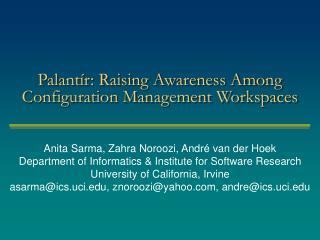 Palant r: Raising Awareness Among Configuration Management Workspaces