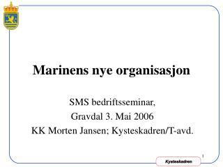 Marinens nye organisasjon