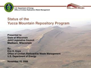 Status of the Yucca Mountain Repository Program