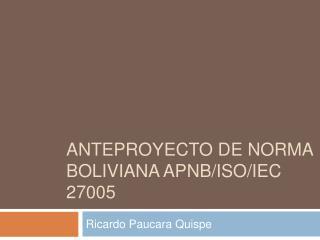 ANTEPROYECTO DE NORMA BOLIVIANA APNB