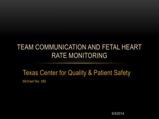 Team Communication and Fetal Heart Rate Monitoring