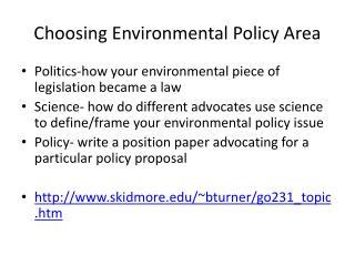 Choosing Environmental Policy Area