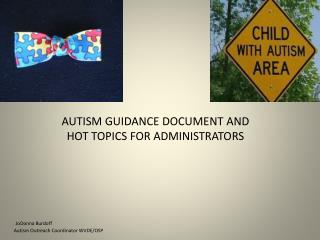 Autism Spectrum Disorders: Services in WV Schools Guidelines for Best Practices