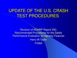 UPDATE OF THE U.S. CRASH TEST PROCEDURES