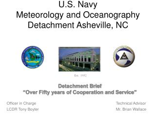 U.S. Navy Meteorology and Oceanography Detachment Asheville, NC