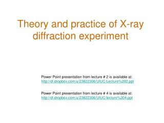 Theory and practice of X-ray  diffraction experiment