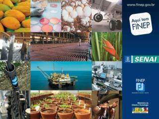FINEP Financiadora de Estudos e Projetos Minist rio da Ci ncia e Tecnologia   PROGEX Apoio Tecnol gico   Exporta  o