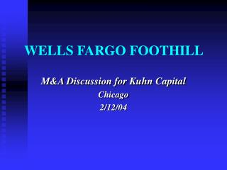 WELLS FARGO FOOTHILL