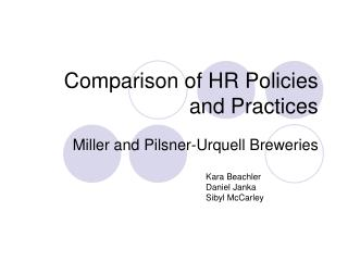 Comparison of HR Policies and Practices