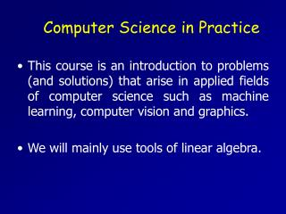Computer Science in Practice
