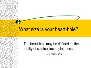 What size is your heart-hole