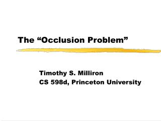 The  Occlusion Problem