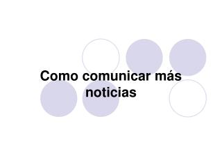 Como comunicar m s noticias