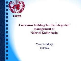 Consensus building for the integrated management of  Nahr el-Kabir basin