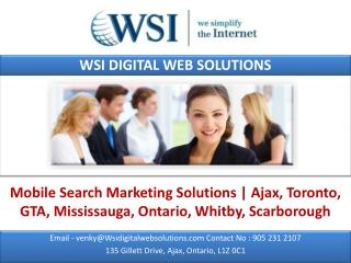 Mobile Search Marketing Solutions | Ajax, Toronto, GTA, Miss