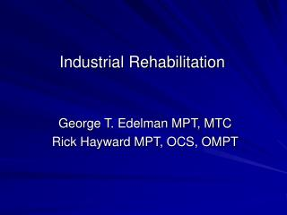 Industrial Rehabilitation