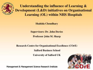 Understanding the influence of Learning  Development LD initiatives on Organisational Learning OL within NHS Hospitals