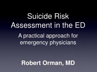 Suicide Risk Assessment in the ED