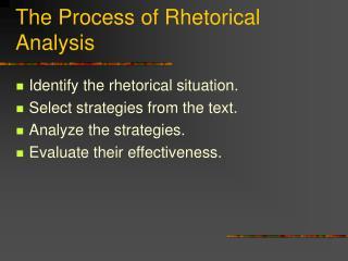 The Process of Rhetorical Analysis