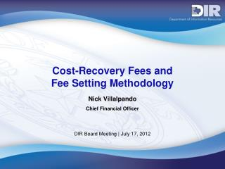 Cost-Recovery Fees and  Fee Setting Methodology