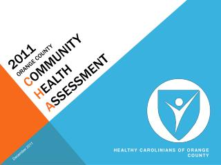 2011 Orange County Community  Health  Assessment