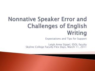 Nonnative Speaker Error and Challenges of English Writing