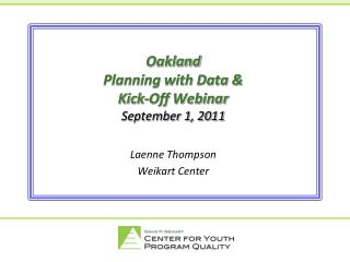 Oakland Planning with Data  Kick-Off Webinar September 1, 2011